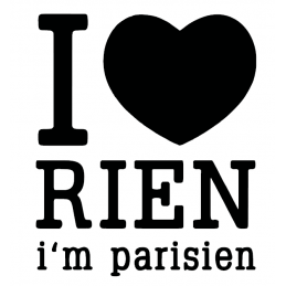 Stickers I Love Rien I'm Parisien